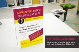 Mein Geschenk: Der Ratgeber für die sichere Nutzung von Bildern bei Socialmedia, Facebook und mehr. Kostenlose Bildarchive und Tipps zur Fehlervermeidung.